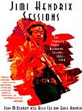 Jimi Hendrix Sessions The Complete Studio Recording Sessions 1963 1970