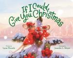 If I Could Give You Christmas