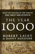 Year 1000 What Life Was Like At The Turn of the First Millennium