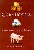 Cornucopia A Gastronomic Tour Of Britain
