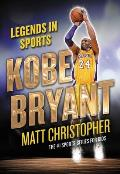 Kobe Bryant: Legends in Sports