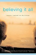 Believing It All: Lessons I Learned from My Children