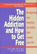 Hidden Addiction & How to Get Free the Volumei