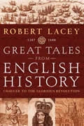 Great Tales From English History Chaucer