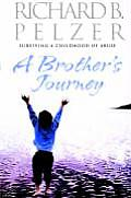 Brothers Journey Surviving A Childhood O