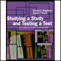 Studying A Study & Testing A Test How To