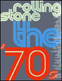 Rolling Stone The 70s