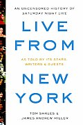 Live From New York An Oral History of Saturday Night Live
