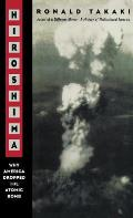 Hiroshima Why America Dropped the Atomic Bomb Tag Author of a Different Mirror