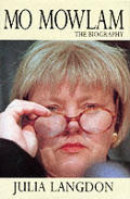 Mo Mowlam The Biography