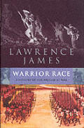 Warrior Race A History Of The British At