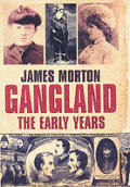 Gangland the Early Years