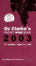 Oz Clarkes Pocket Wine Book THE WORLD OF WINE FROM A Z