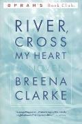 River Cross My Heart