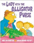 Lady With The Alligator Purse