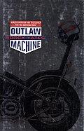 Outlaw Machine Harley Davidson & The