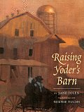 Raising Yoders Barn