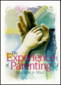 The Experience of Parenting