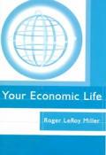 Your Economic Life: Economics Today