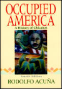 Occupied America A History Of Chicanos 4th Edition