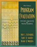 Program Evaluation Alternative Approaches & Practical Guidelines