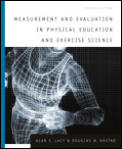 Measurement and evaluation in physical education and exercise science, 4th ed
