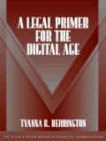 A legal primer for the digital age