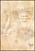 Writing Fiction A Guide to Narrative Craft 6th Edition