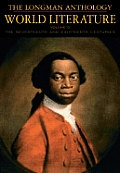 Longman Anthology Of World Literature Volume D The Seventeenth & Eighteenth Centuries