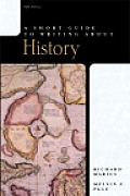 Short Guide To Writing About History 5th Edition