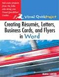 Creating Resumes Letters Business Cards & Flyers in Word Visual QuickProject Guide