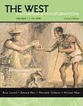 The West: Encounters & Transformations: Volume 1: To 1715