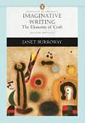 Imaginative Writing The Elements of Craft 2nd Edition