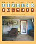 Reading Culture : Contexts for Critical Reading and Writing (6TH 07 - Old Edition)