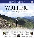 Writing: Guide for College and Beyond-text Only (07 - Old Edition)