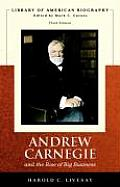 Andrew Carnegie & the Rise of Big Business