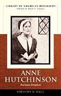Anne Hutchinson: Puritan Prophet