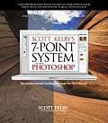 Scott Kelbys 7 Point System for Adobe Photoshop CS3