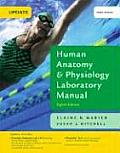 Human Anatomy and Physiology Laboratory Manual Main Version Update - With CD (8TH 09 - Old Edition)