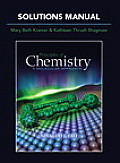 Solutions Manual for Principles of Chemistry A Molecular Approach 1st Edition