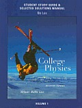 Study Guide & Selected Solutions Manual For College Physics Volume 1 For College Physics With Masteringphysicstm