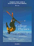 Study Guide & Selected Solutions Manual For College Physics Volume 2 For College Physics With Masteringphysicstm