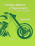 College Algebra & Trigonometry A Unit Circle Approach 5th Edition