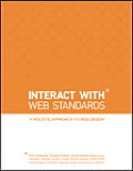 Interact with Web Standards A Holistic Approach to Web Design
