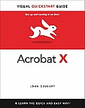 Adobe Acrobat X for Windows & Macintosh Visual QuickStart Guide