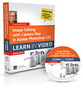 Image Editing with Camera Raw in Adobe Photoshop CS5 Learn by Video