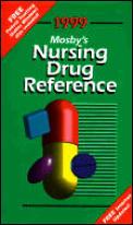 Mosbys 1999 Nursing Drug Reference