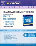 Health Assessment Online To Accompany Health Assessment for Nursing Practice