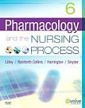Pharmacology & the Nursing Process 6th edition