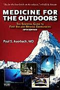Medicine For The Outdoors The Essential Guide to Emergency Medical Procedures & First Aid 5th Edition